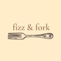 fizz & fork